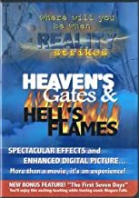 Heaven's Gates & Hell's Flames: Including the First Seven Days