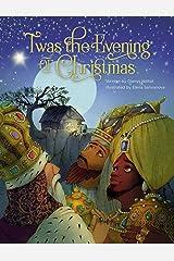 'Twas the Evening of Christmas Kindle Edition