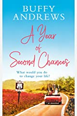 A Year of Second Chances: An uplifting read that proves it's never too late for a second chance Kindle Edition