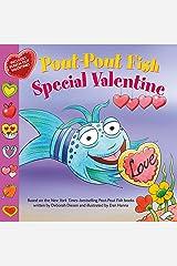 Pout-Pout Fish: Special Valentine (A Pout-Pout Fish Paperback Adventure) Kindle Edition
