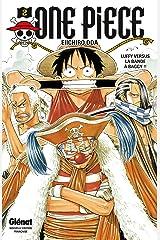 One Piece - Édition originale - Tome 02 : Luffy versus la bande à Baggy !! Format Kindle