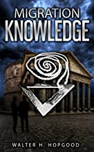 Migration: Knowledge (Migration Series Book 2) (English Edition)