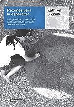 Razones para la esperanza: La legitimidad y efectividad de los derechos humanos de cara al futuro (Spanish Edition)