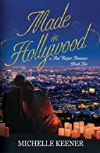 Made in Hollywood (A Red Carpet Romance Book 2)