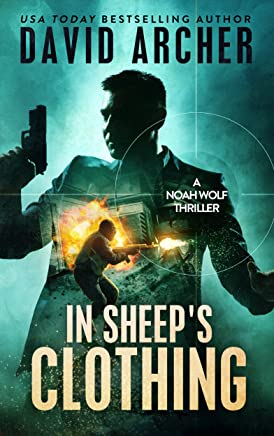 In Sheep's Clothing - A Noah Wolf Thriller (English Edition)