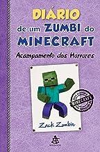 Diário de um zumbi do Minecraft - Acampamento dos Horrores (Portuguese Edition)