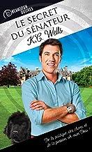 Le secret du sénateur (Dreamspun Desires (Français) t. 17) (French Edition)