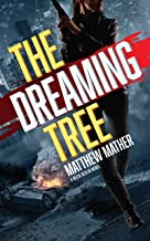 The Dreaming Tree (The Delta Devlin Novels Book 1)