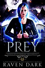 Prey: Kings of Guardian University (Book One) (Dark Paranormal Academy Reverse Harem Bully Romance)