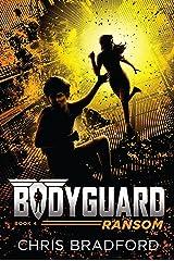 Bodyguard: Ransom (Book 4) Kindle Edition