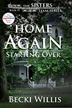 Home Again: Starting Over: The Sisters, Texas Mystery Series, Book 4