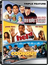 My Baby's Daddy / Held Up / Cookout