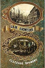 Dark Knowledge Kindle Edition
