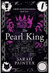 The Pearl King (Crow Investigations Book 4) Kindle Edition