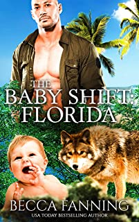 The Baby Shift: Florida: BBW Wolf Shifter Baby Romance (Shifter Babies Of America Book 38)
