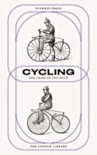 Cycling: The Craze of the Hour (The London Library Book 1)