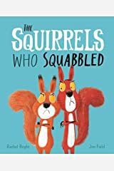 The Squirrels Who Squabbled Kindle Edition