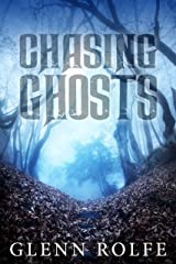 Chasing Ghosts Kindle Edition