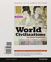 World Civilizations: The Global Experience, Volume 1, Books a la Carte Edition with NEW MyLab History with eText -- Access Card Package (7th Edition)
