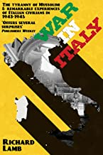 War in Italy: 1943-1945, A Brutal Story (English Edition)