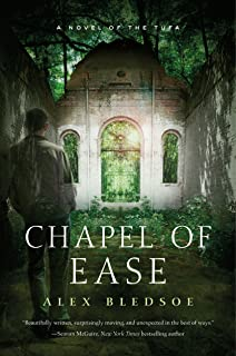 Chapel of Ease: A Novel of the Tufa (Tufa Novels Book 4)