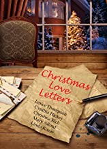 Christmas Love Letters: Heart-warming tales of love at Christmas