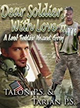 Dear Soldier With Love II: A Lost Soldier Named Grey (Dear Soldier, With Love Series Book 2)
