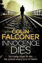 Innocence Dies (Charlie George Book 2)