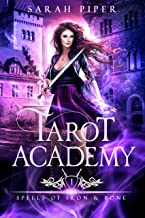 Tarot Academy 1: Spells of Iron and Bone