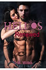 Helios Renewed (The Helios Chronicles Book 3) Kindle Edition