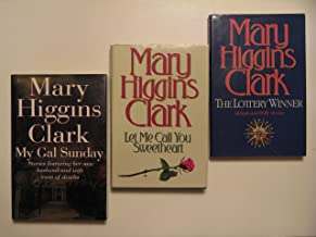 Mary Higgins Clark Set 7 (3 Book Set:, My Gal Sunday, Let Me Call You Sweetheart, The Lottery Winner)
