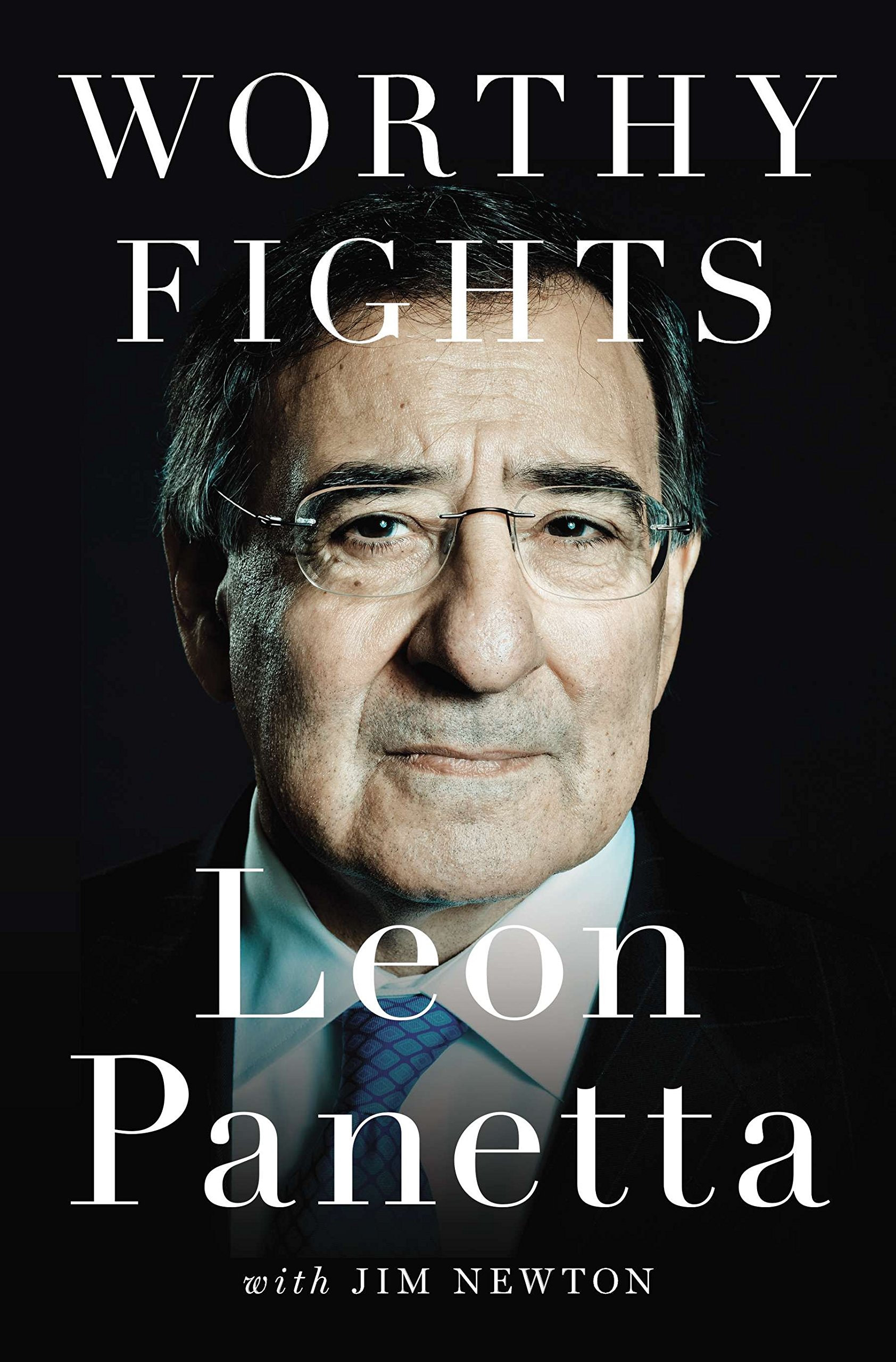 Image OfWorthy Fights: A Memoir Of Leadership In War And Peace