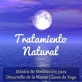 Tratamiento Natural - Música de Meditación para Desarrollo de la Mente Clases de Yoga con Sonidos Naturales Instrumentales