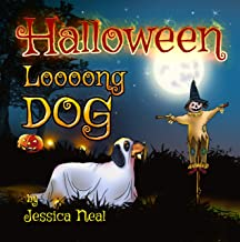 Halloween Loooong Dog: Funny Adventure of a Cutest Dachshund – Children's Picture Book for Kids Ages 3 to 5, Preschool Rhyming Story, Kindergarten (Loooong Dog's Adventures 2) PDF