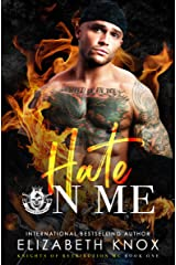 Hate on Me (Knights of Retribution MC Book 1) Kindle Edition