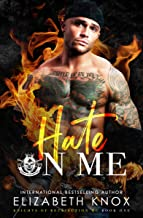 Hate on Me (Knights of Retribution MC Book 1)