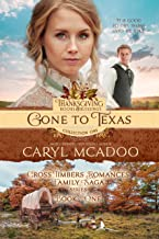 Gone to Texas: Cross Timbers Romance Family Saga, book one (Thanksgiving Books & Blessings Collection One 1)