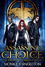 Assassin's Choice: The Prophecy Series, Book I (English Edition)