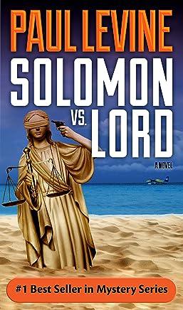 SOLOMON vs. LORD (Solomon vs. Lord Legal Thrillers Book 1)