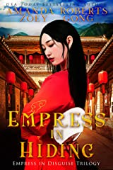 Empress in Hiding (Empress in Disguise Book 2) Kindle Edition