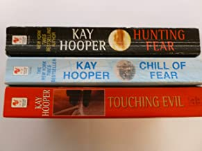 Kay Hooper 3 Paperback Set: Touching Evil, Chill of Fear, Hunting Fear