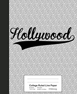 College Ruled Line Paper: HOLLYWOOD Notebook