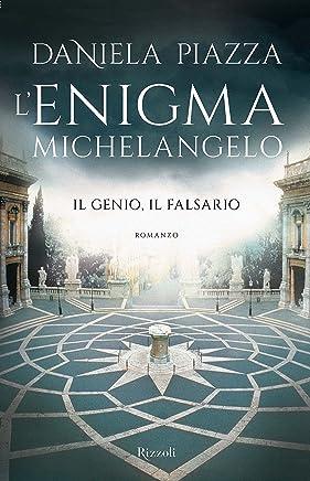 Lenigma Michelangelo: Il genio, il falsario