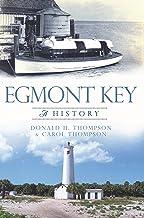 Egmont Key: A History (Brief History)