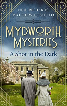 Mydworth Mysteries - A Shot in the Dark (A Cosy Historical Mystery Series Book 1) (English Edition)