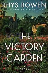 The Victory Garden: A Novel Kindle Edition