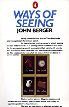 Ways of Seeing: Based on the BBC Television Series (Penguin Books for Art) PDF