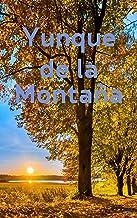 Yunque de la Montaña (Galician Edition)