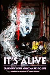 It's Alive: Bringing Your Nightmares to Life (The Dream Weaver Book 2) Kindle Edition