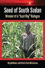 Seed of South Sudan: Memoir of a